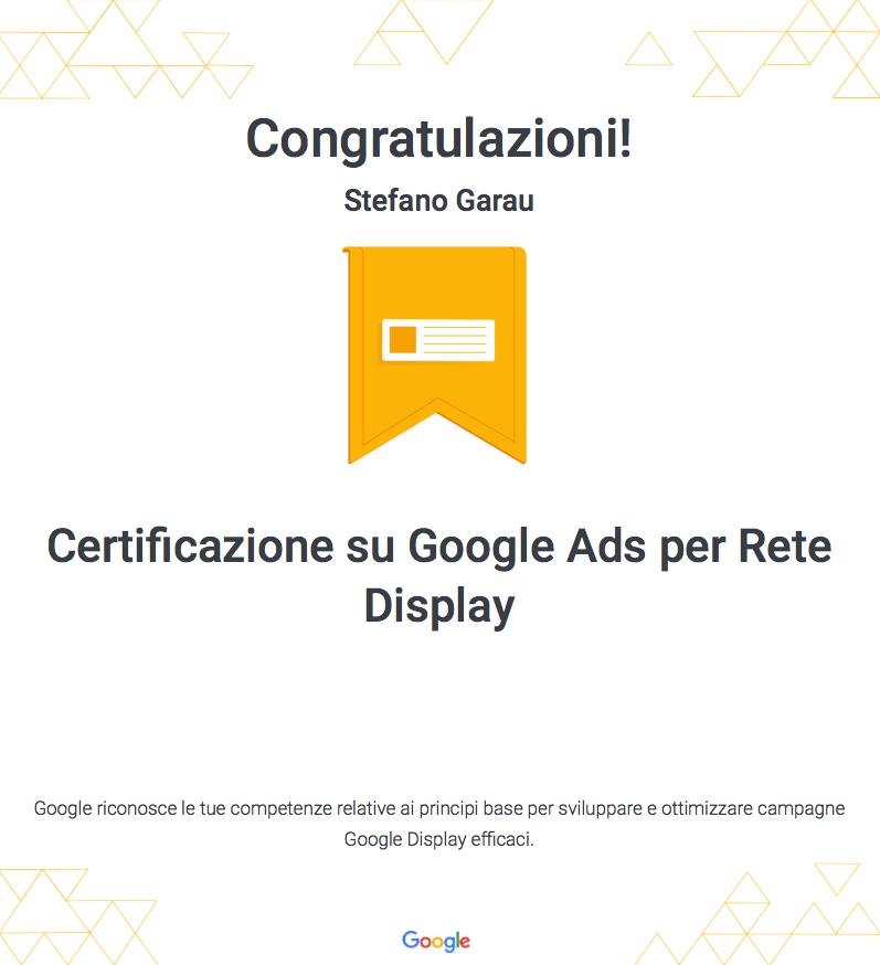 Certificazione-Garau-Stefano-webAL Google Ads Google ADS rete Display